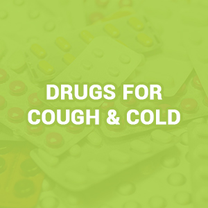 Drugs For Cough & Cold